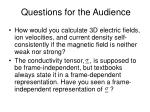 questions for the audience
