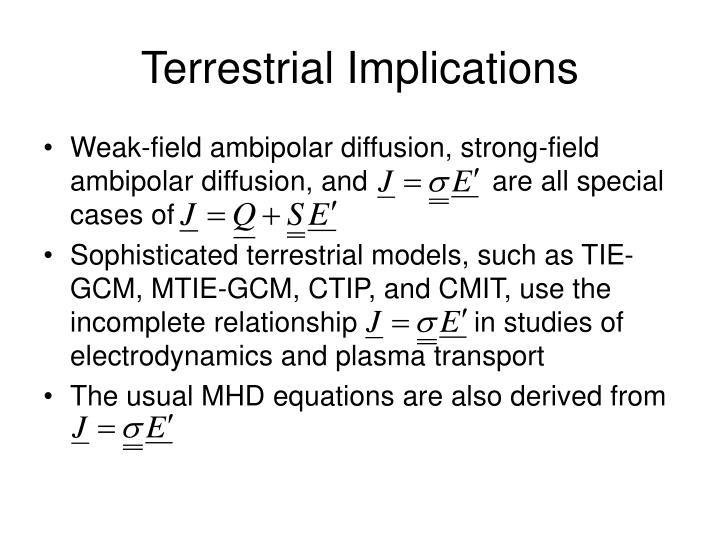 Terrestrial Implications