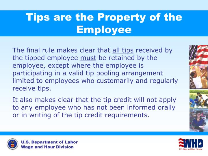 Tips are the Property of the Employee