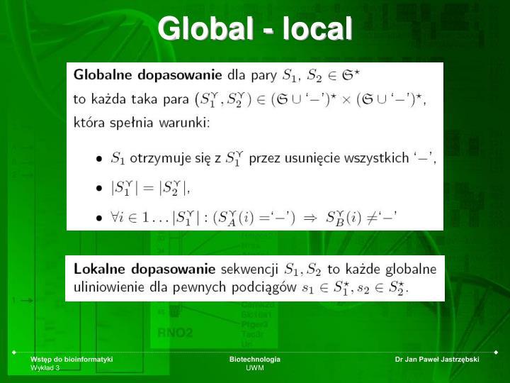 Global - local