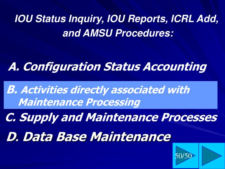 IOU Status Inquiry, IOU Reports, ICRL Add,