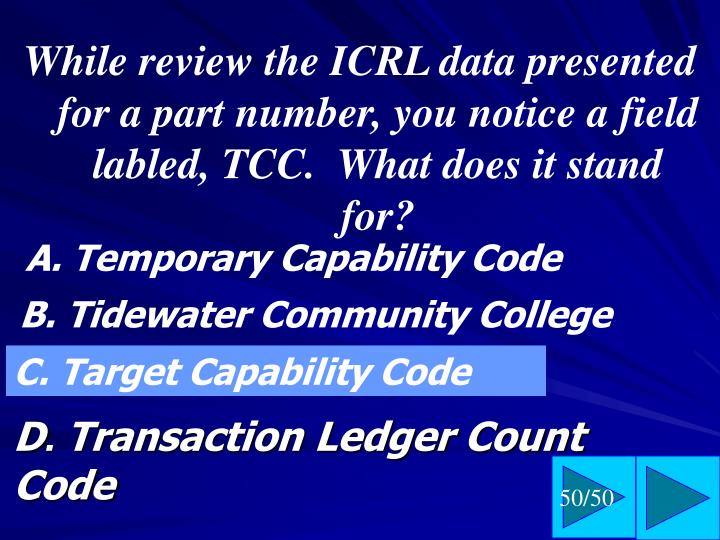 While review the ICRL data presented for a part number, you notice a field labled, TCC.  What does it stand for?