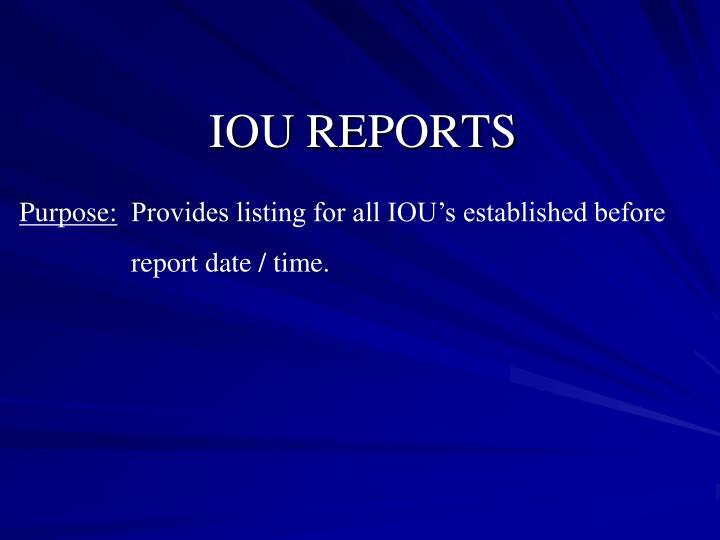 IOU REPORTS