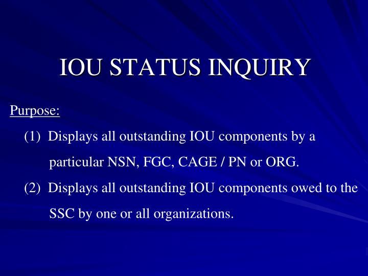 IOU STATUS INQUIRY