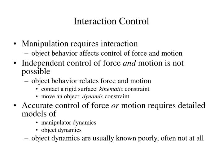 Interaction control