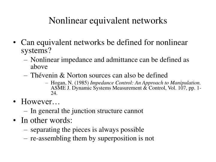 Nonlinear equivalent networks
