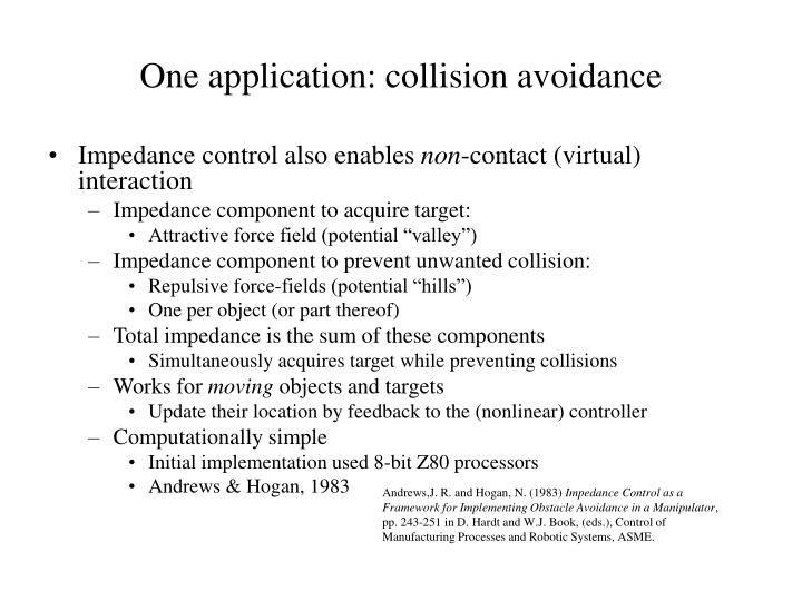 One application: collision avoidance