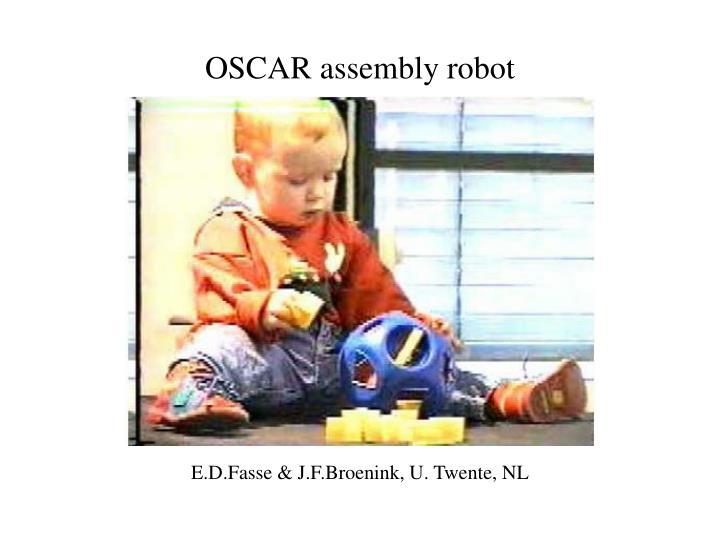 OSCAR assembly robot