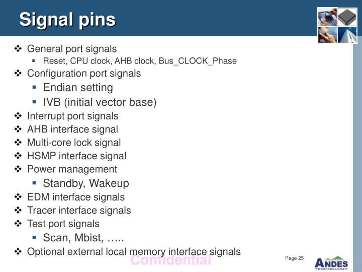 Signal pins