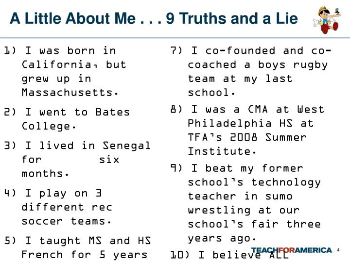 A Little About Me . . . 9 Truths and a Lie
