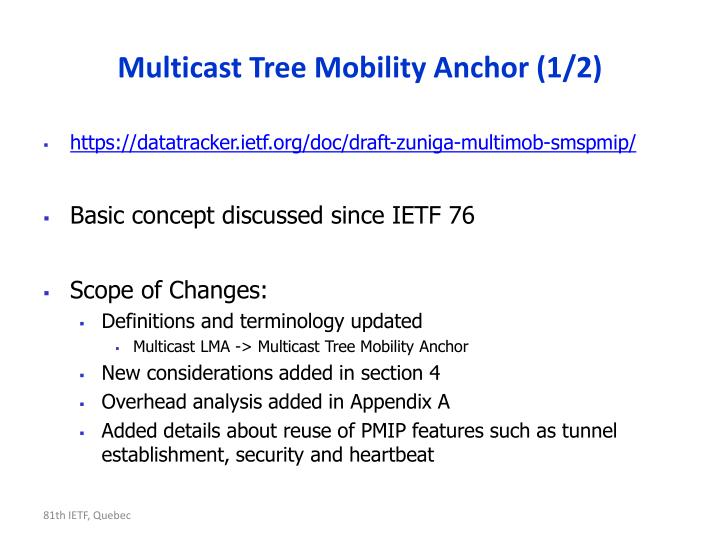Multicast tree mobility anchor 1 2