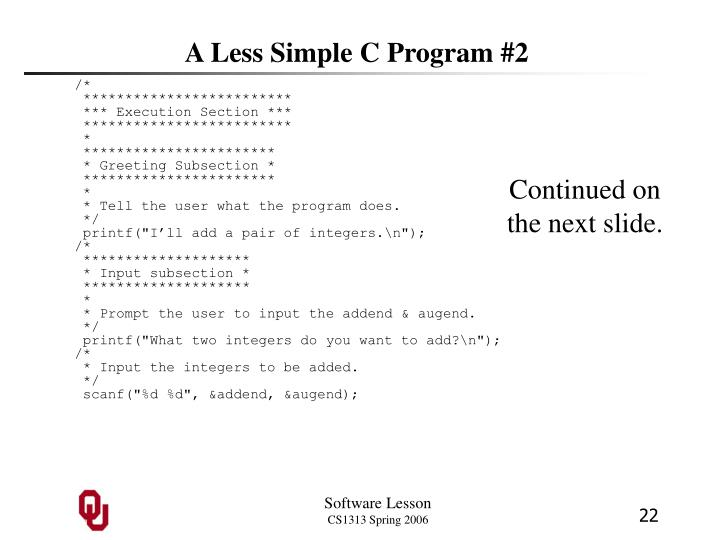 A Less Simple C Program #2