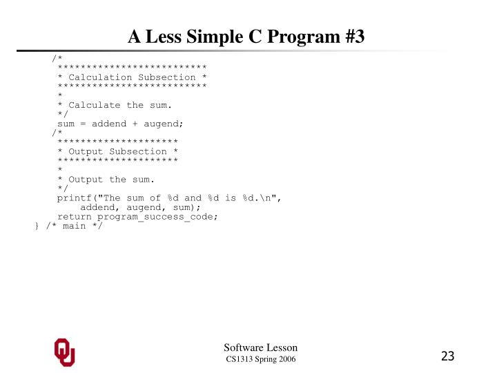 A Less Simple C Program #3