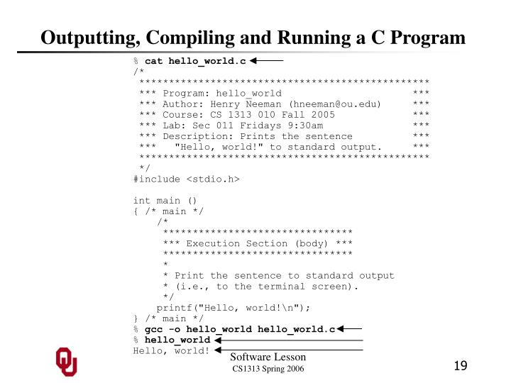 Outputting, Compiling and Running a C Program