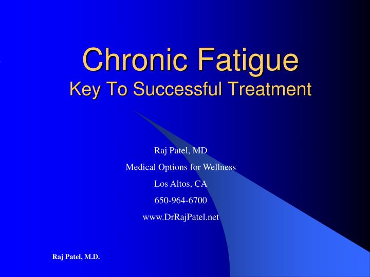 Chronic fatigue key to successful treatment
