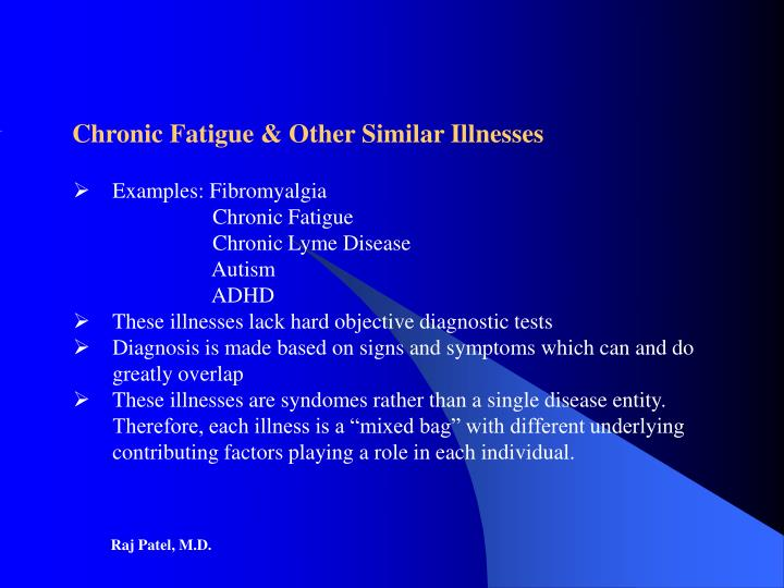 Chronic Fatigue & Other Similar Illnesses