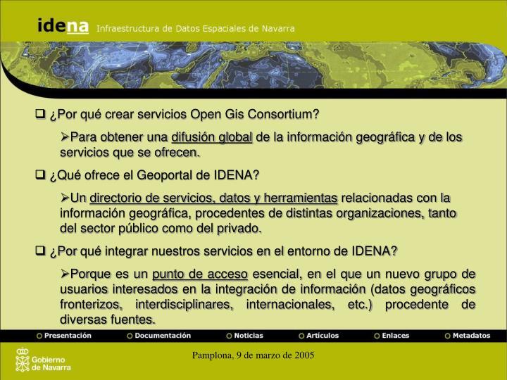 ¿Por qué crear servicios Open Gis Consortium?