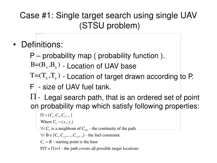 Case #1: Single target search using single UAV
