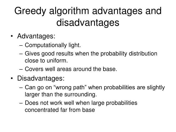 Greedy algorithm advantages and disadvantages