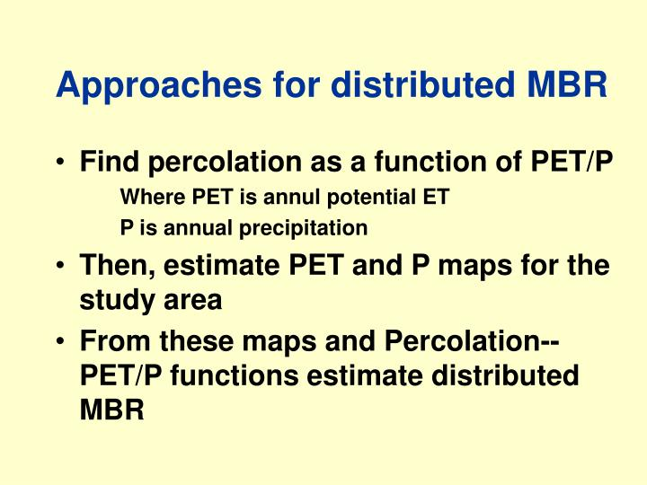Approaches for distributed MBR