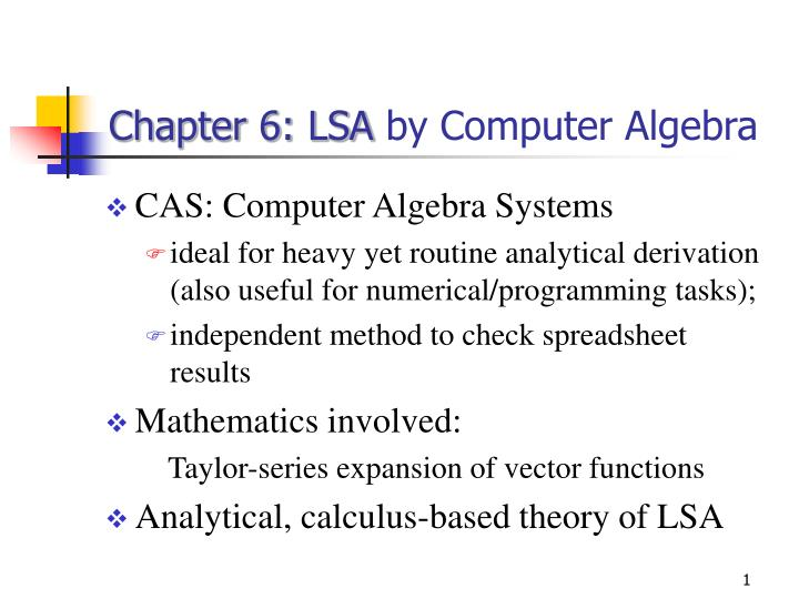 Chapter 6 lsa by computer algebra