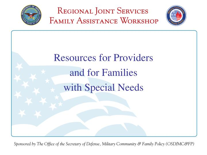 Resources for providers and for families with special needs