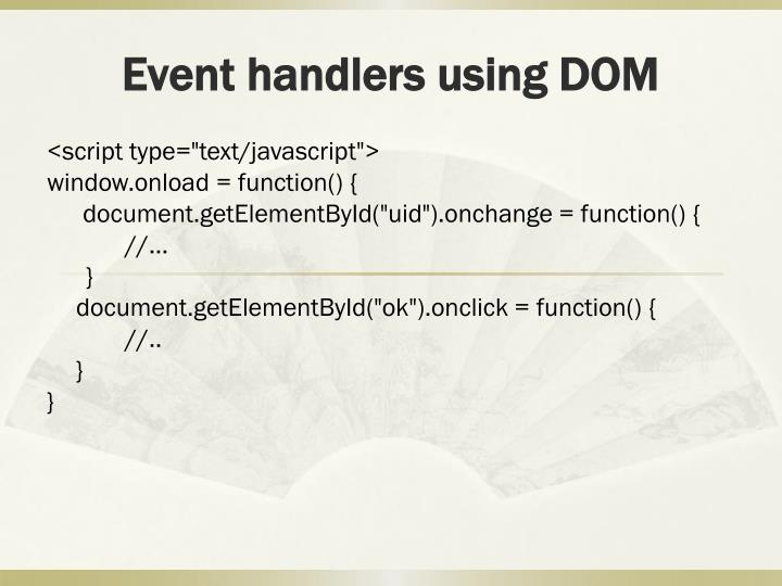Event handlers using DOM