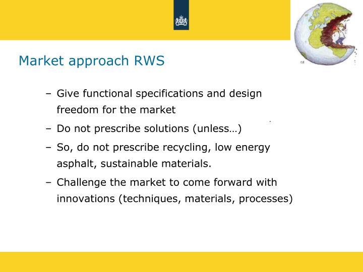 Market approach RWS
