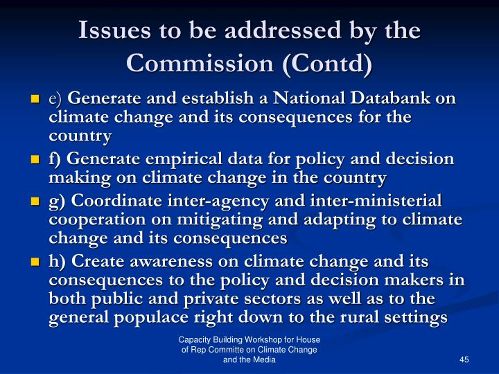 Issues to be addressed by the Commission (Contd)