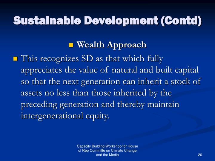 Sustainable Development (Contd)