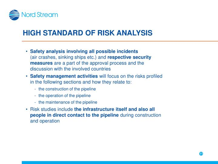 HIGH STANDARD OF RISK ANALYSIS