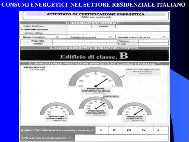 CONSUMI ENERGETICI  NEL SETTORE RESIDENZIALE ITALIANO