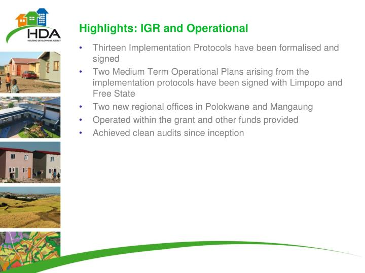 Highlights: IGR and Operational