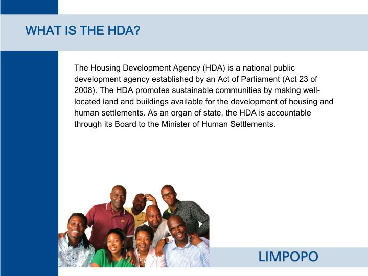 WHAT IS THE HDA?