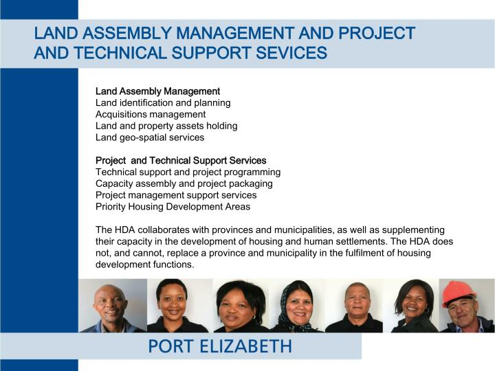 LAND ASSEMBLY MANAGEMENT AND PROJECT AND TECHNICAL SUPPORT SEVICES