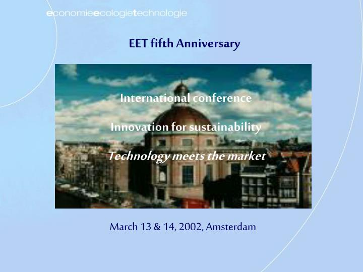 EET fifth Anniversary