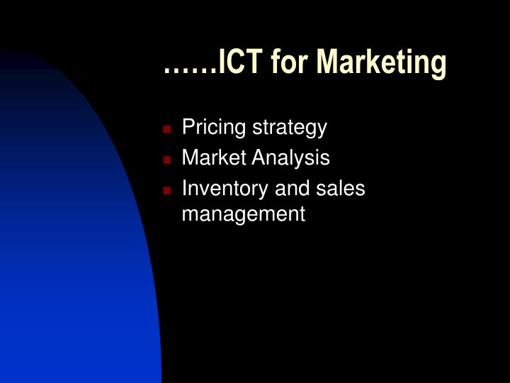 ……ICT for Marketing