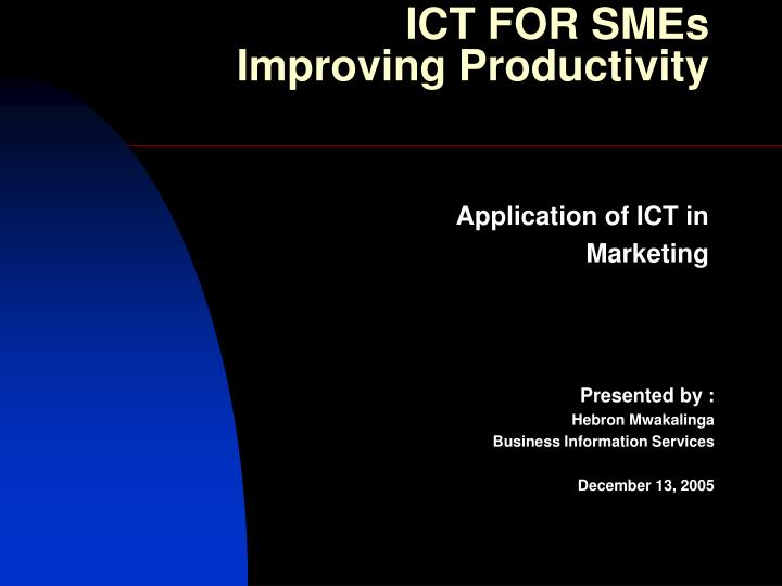 ICT FOR SMEs