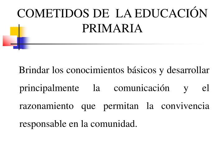 COMETIDOS DE  LA EDUCACIÓN PRIMARIA