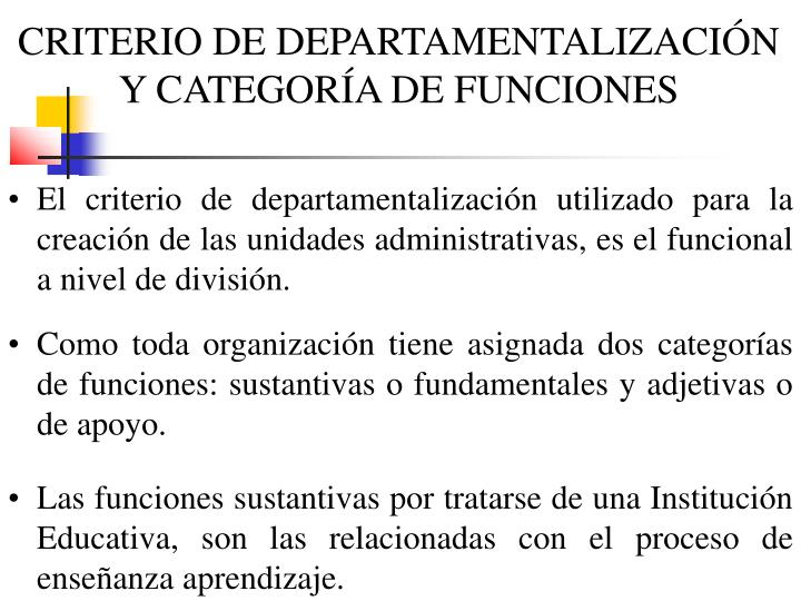CRITERIO DE DEPARTAMENTALIZACIÓN Y CATEGORÍA DE FUNCIONES