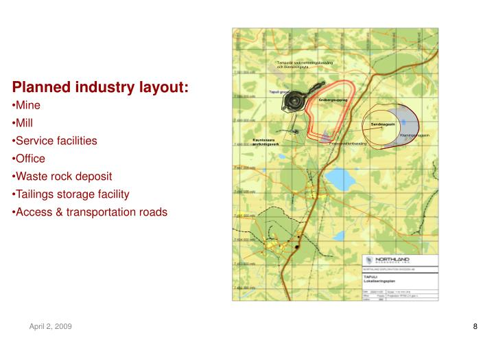 Planned industry layout: