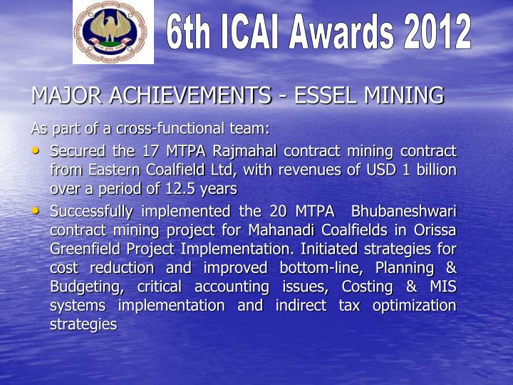 MAJOR ACHIEVEMENTS - ESSEL MINING