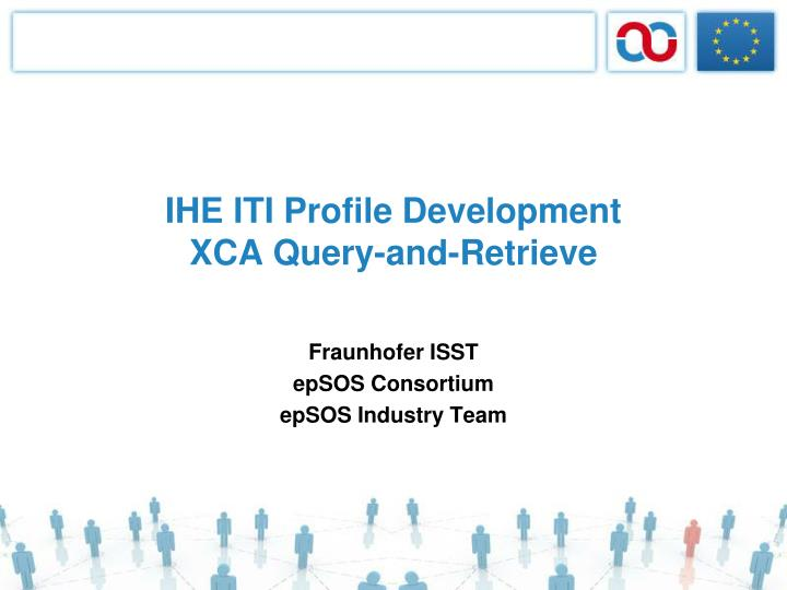 Ihe iti profile development xca query and retrieve