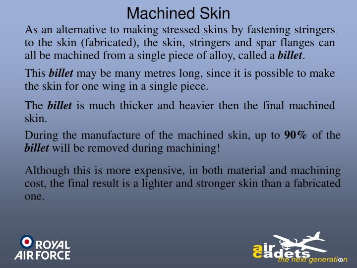 Machined Skin
