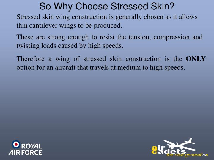 So Why Choose Stressed Skin?