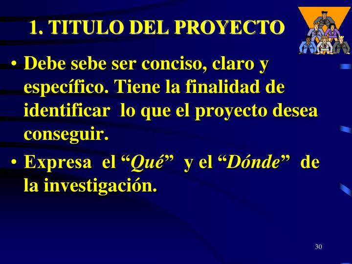 1. TITULO DEL PROYECTO