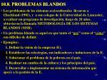 10 8 problemas blandos