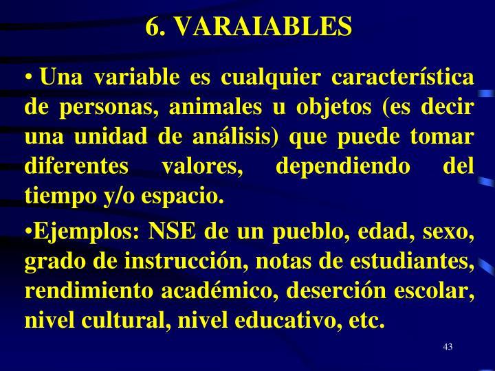 6. VARAIABLES
