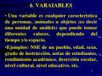 6 varaiables