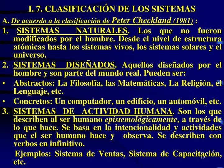 I. 7. CLASIFICACIÓN DE LOS SISTEMAS